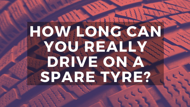 how long can you drive on a spare tyre