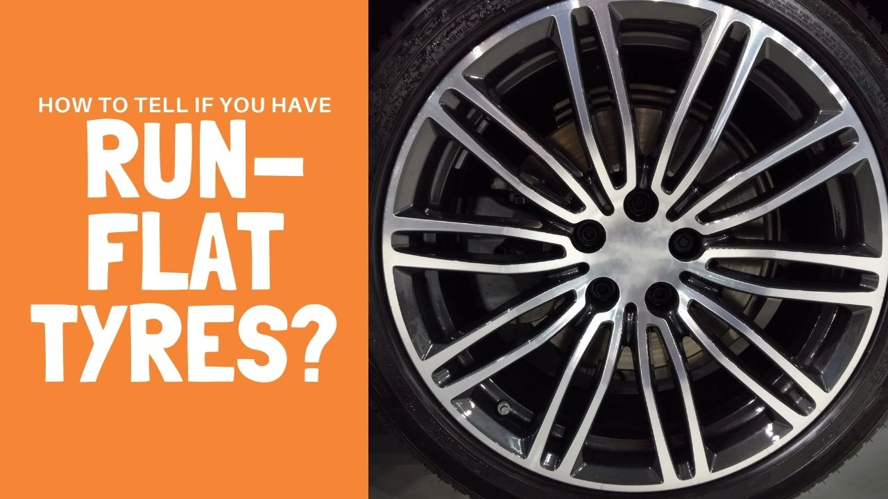 do i have run flat tyres?